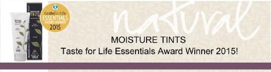 moisture_tints_taste_for_life_award_winner